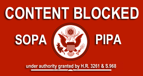 Content would be blocked by SOPA/PIPA