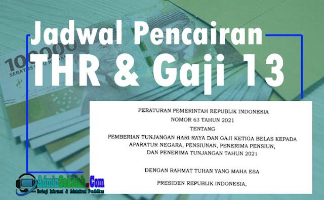 Jadwal Pencairan THR dan Gaji 13 Untuk PNS, TNI, Polri