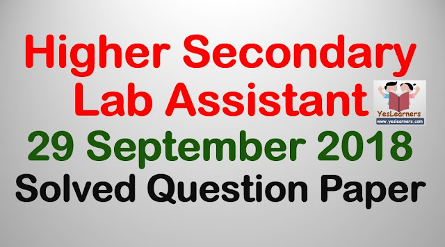 Higher Secondary Lab Assistant September 29 Solved Question Paper