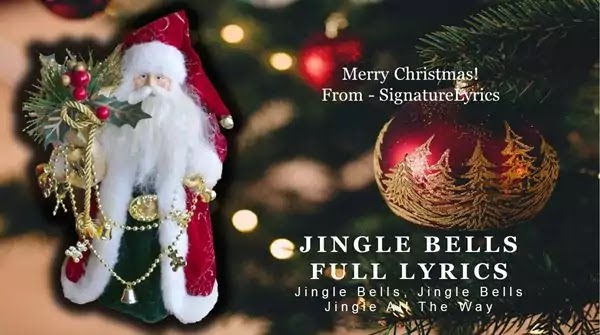 JINGLE BELLS LYRICS - CHRISTMAS SONG - ORIGINAL FULL LYRICS