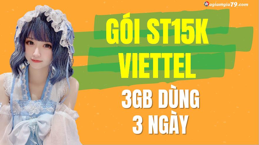 Đăng ký gói ST15K của Viettel