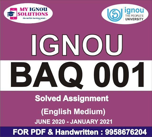 BAQ 001 Solved Assignment 2020-21