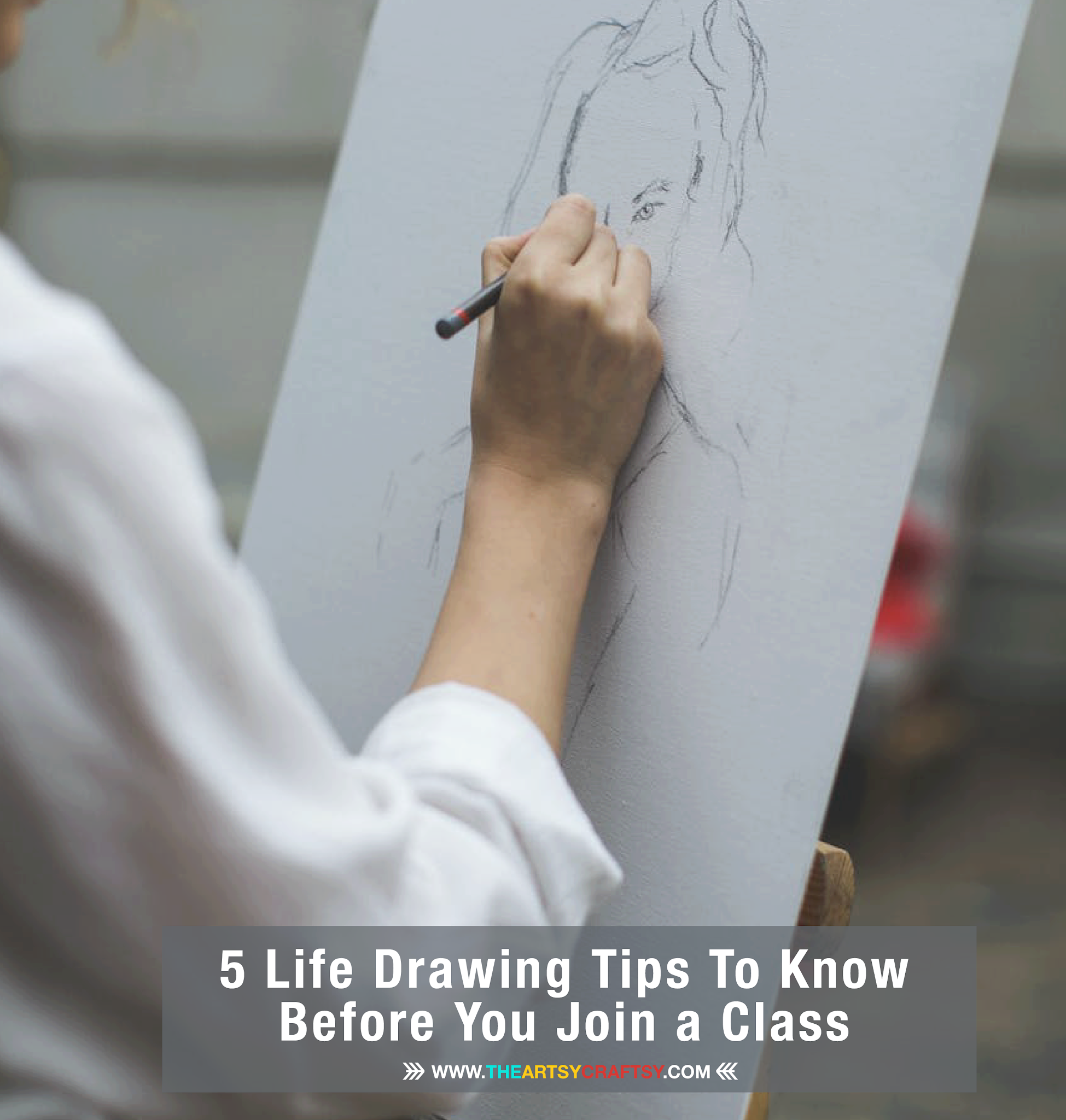 5 Life Drawing Tips To Know Before You Join a Class
