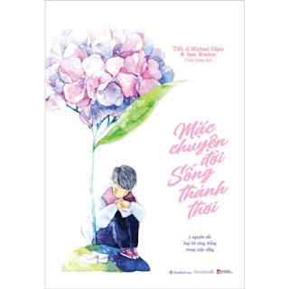 Mặc Chuyện Đời Sống Thảnh Thơi ebook PDF EPUB AWZ3 PRC MOBI