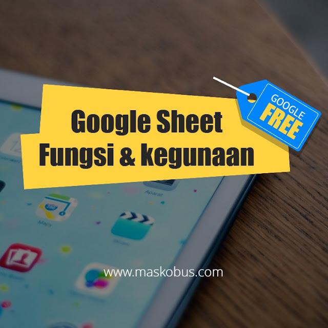 Fungsi dan Kegunaan Google Sheet