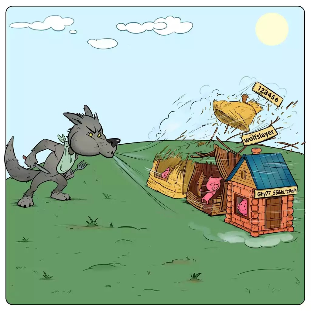The Three Little Pigs and your passwords
