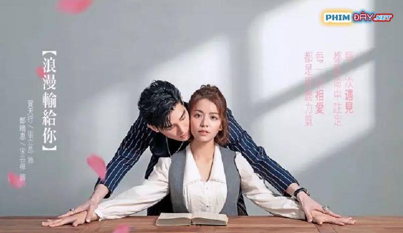 LÃNG MAN THUA CẢ EM - Lost Romance (2020)