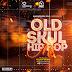 [MIXTAPE] DJ JAYFRESH - OLD SKUL HIP HOP MIX | @itz_djjayfresh