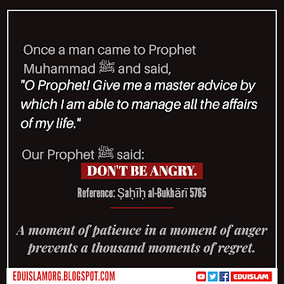 Master advice of Prophet Muhammad, Don't be angry