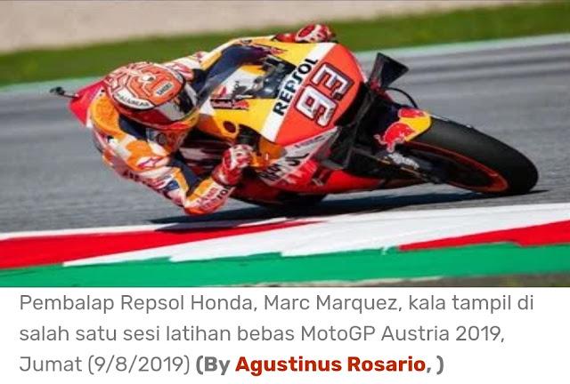 Marquez Star Terdepan MotoGP, Austria, Minggu 11 Agustus 2019