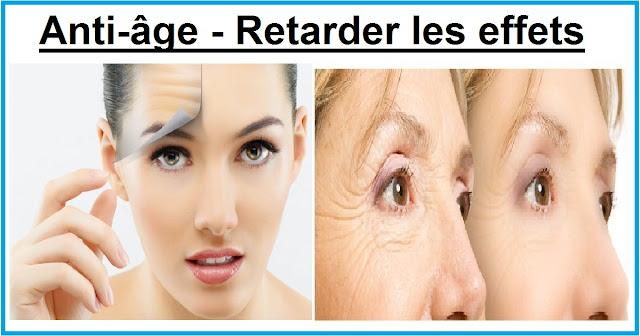 Anti-âge - Retarder les effets du vieillissement