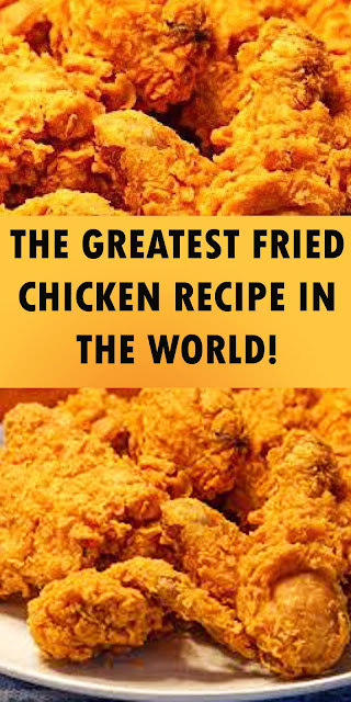 THE GREATEST FRIED CHICKEN RECIPE IN THE WORLD!