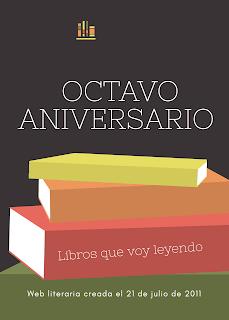 Octavo Aniversario Libros que voy Leyendo