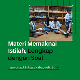 Materi Bahasa Indonesia tentang Memaknai Istilah, Lengkap dengan Soal Ujian Nasional