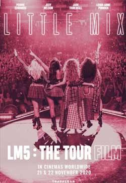 Little Mix: LM5 - The Tour Film (2020)