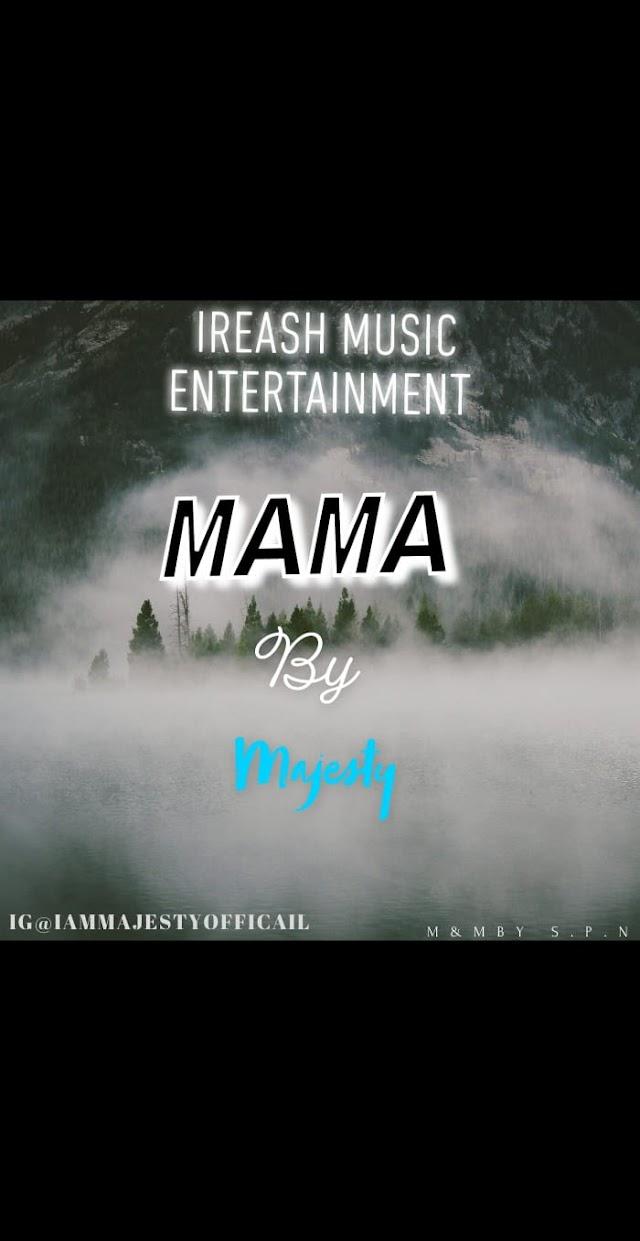 Majesty - Mama