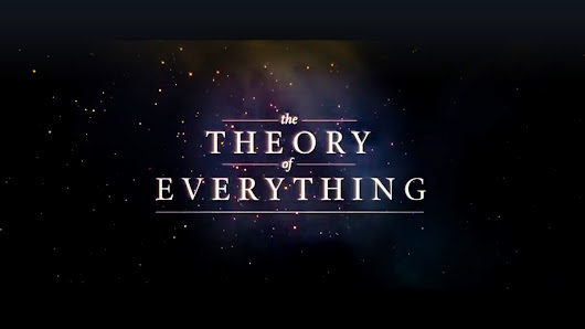 My theory of everything.