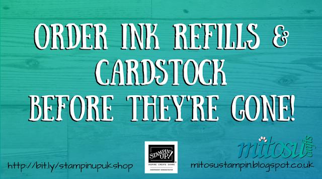 Order Stampin' Up! Ink Refills & Cardstock from Mitosu Crafts UK Online Shop