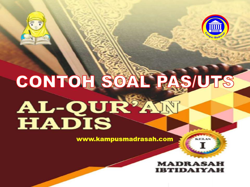Soal PAS Al-Qur'an Hadis Kelas 1 SD/MI