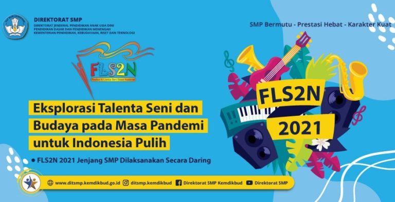 Pengumuman Peraih Medali Festival dan Lomba Seni Siswa Nasional (FLS2N) Jenjang SMP Tahun 2021