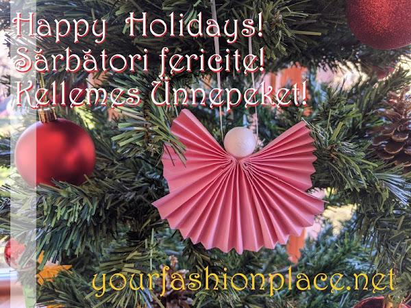 Happy Holidays * Sărbători fericite * Kellemes Ünnepeket