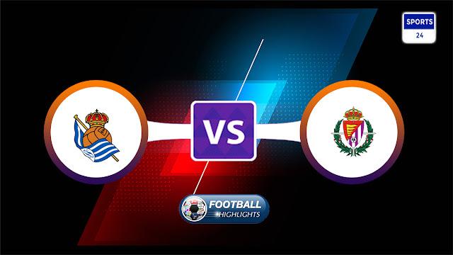 Real Sociedad vs Real Valladolid – Highlights