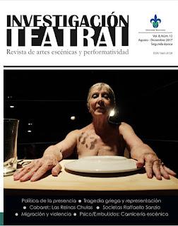 Investigación Teatral. Revista de artes escénicas y performativiad