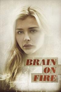 Brain on Fire (2017) เผชิญหน้า ถ้าปาฏิหาริย์ [HD]