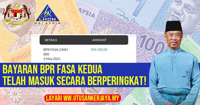 BPR Fasa 2 Dah Dikreditkan! Tarikh & Jumlah Pembayaran RM150- RM600