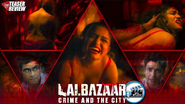 Lalbazaar Best Hindi Web Series On Zee5