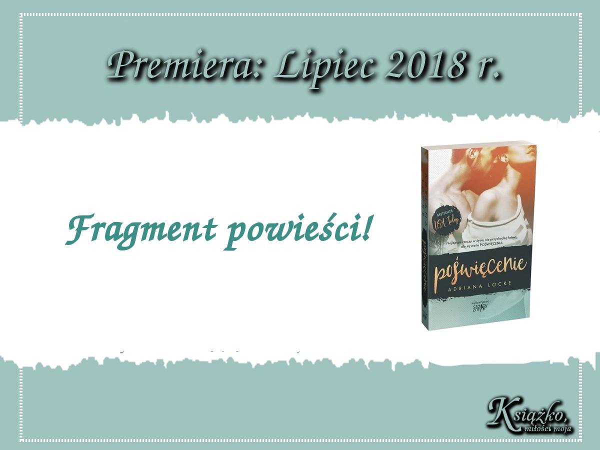 Poświęcenie Adriana Locke - Fragment powieśći.