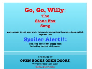 https://www.teacherspayteachers.com/Product/Stone-Fox-Song-Go-Go-Willy-216466