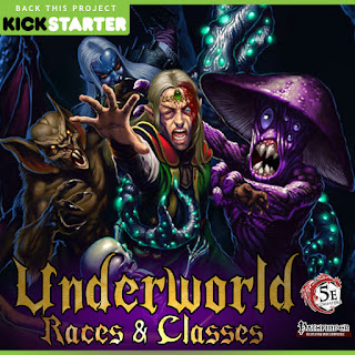 https://www.kickstarter.com/projects/adventureaweek/underworld-races-and-classes-5th-edition-and-pathf?ref=creator_nav