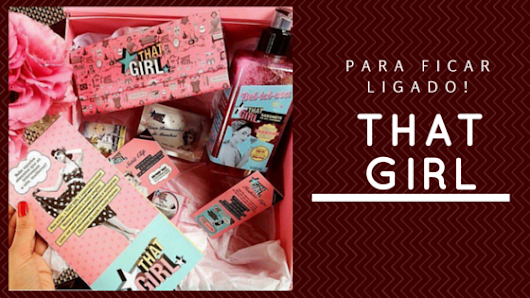 That Girl - Uma marca para as inconveniências do dia-a-dia | Tales and Talks