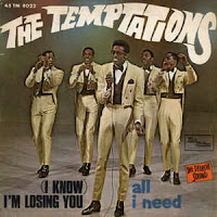 (I Know) I'm Losing You (The Temptations)