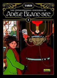 Recopilación de Adele Blanc-Sec Tomo 1