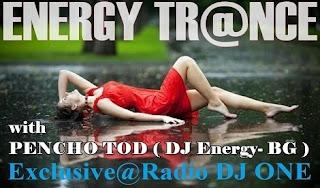Pencho Tod ( DJ Energy- BG ) - Energy Trance Vol 475 @ Radio DJ ONE