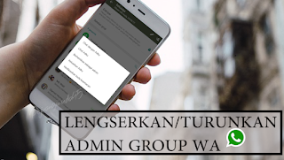 Cara Memberhentikan Admin di Grup Whatsapp √  Ingin Ambil Alih Kaprikornus Admin di Grup Whatsapp?Ini Cara Memberhentikannya