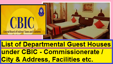 list-of-cbic-departmental-guest-house