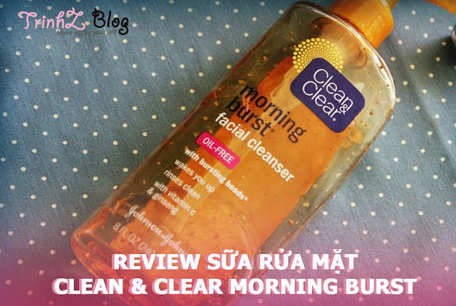 Sữa rửa mặt Clear And Clear Morning Burst review
