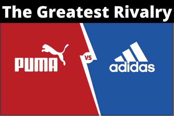 Puma vs Adidas: The Greatest Rivalry