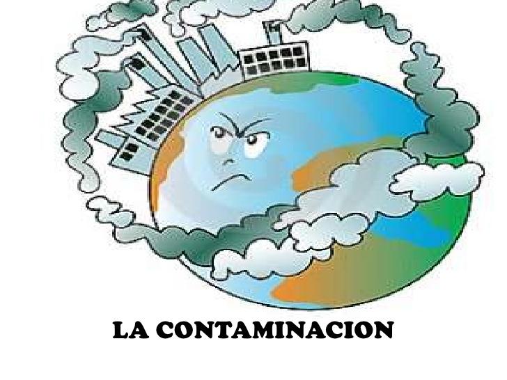 ¡INFÓRMATE DE LA CONTAMINACIÓN EN EL PLANETA TIERRA