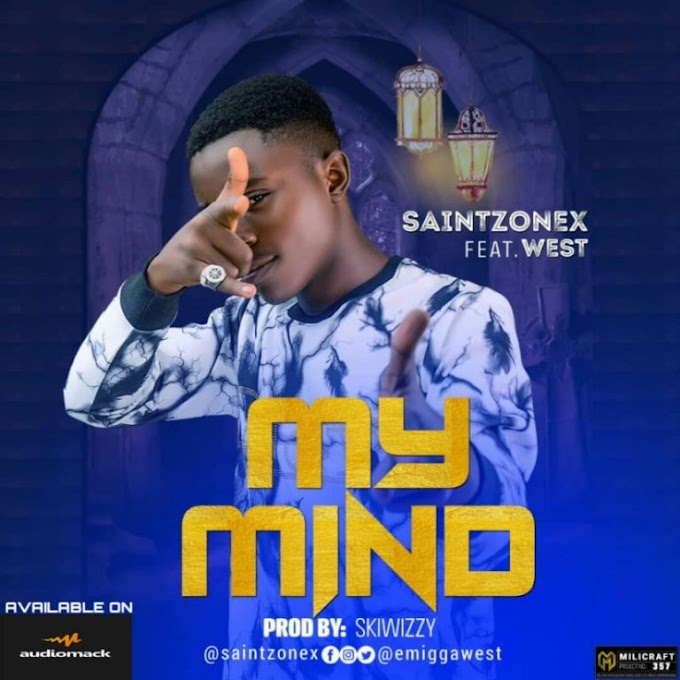 SaintZonex ft. West – My Mind (Prod. Skiwizzy)