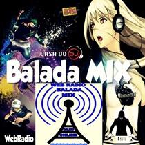 Ouvir agora Rádio Balada Mix - Web rádio - Mallet / PR