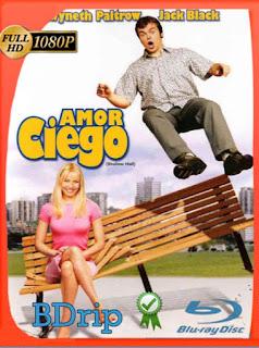 Amor ciego (2001) BDRIP1080pLatino [GoogleDrive] SilvestreHD