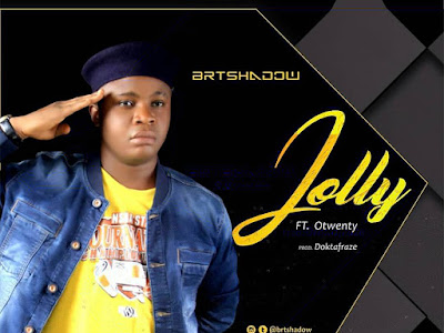 DOWNLOAD MP3: BRTshadow Ft Otwenty - Jolly (Prod. Doktafraze)