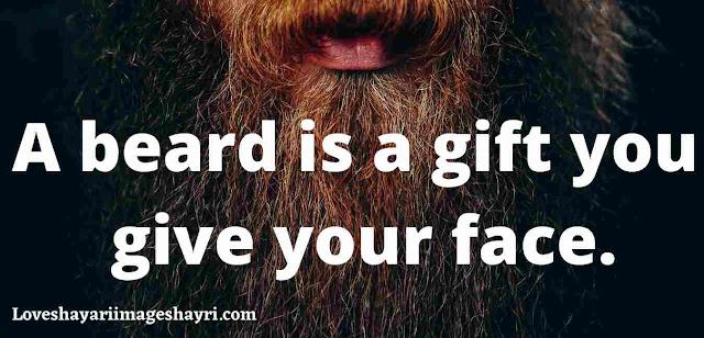 beard attitued quotes.