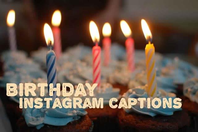 Best birthday instagram captions 2019