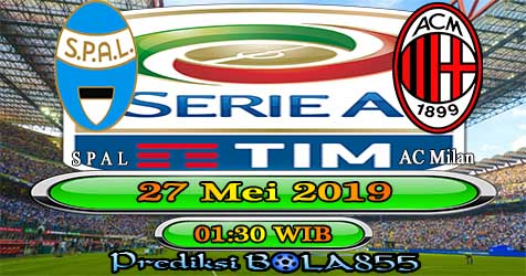 Prediksi Bola855 Spal vs AC Milan 27 Mei 2019
