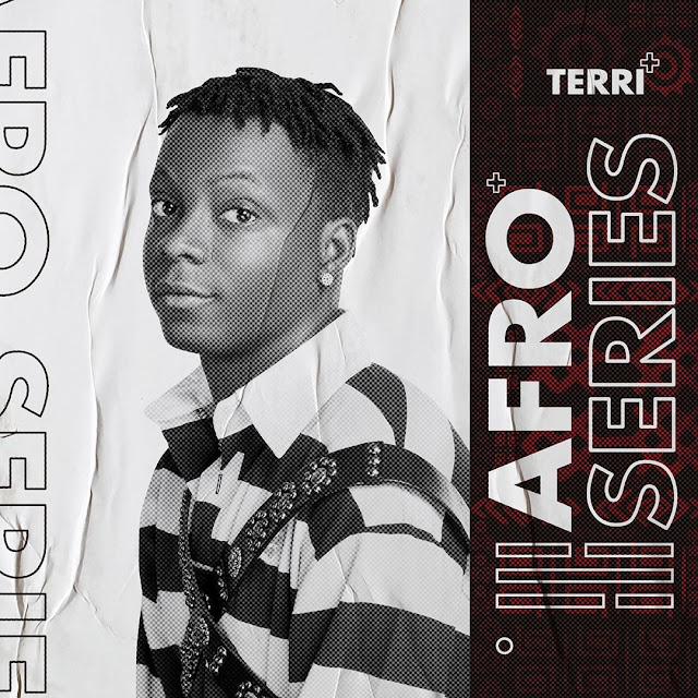 "Starboy Terri Sets May 8th As Release Date For His Debut EP Titled ""Afro Series"""